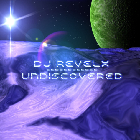 DJ Revelx's Undiscovered CD Cover
