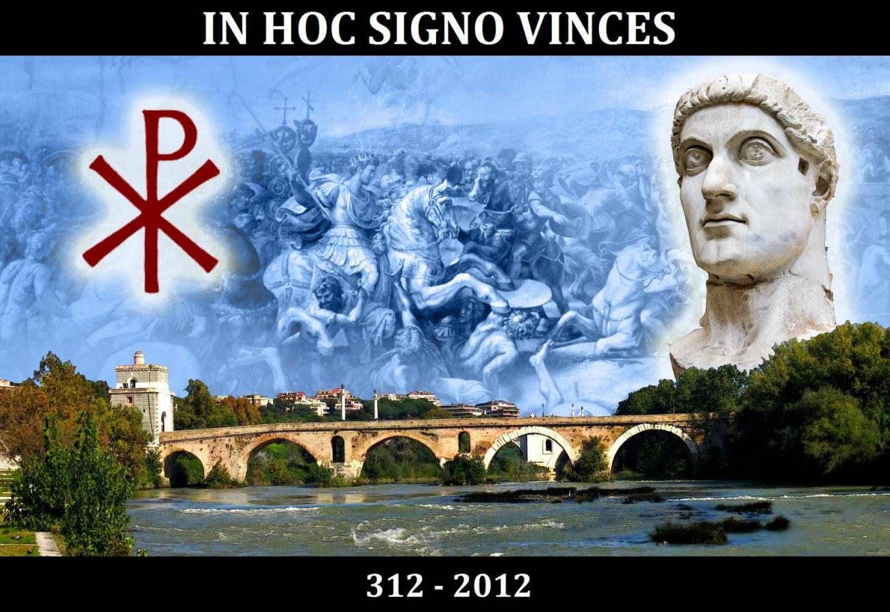 In hoc signo vinces 312 - 2012