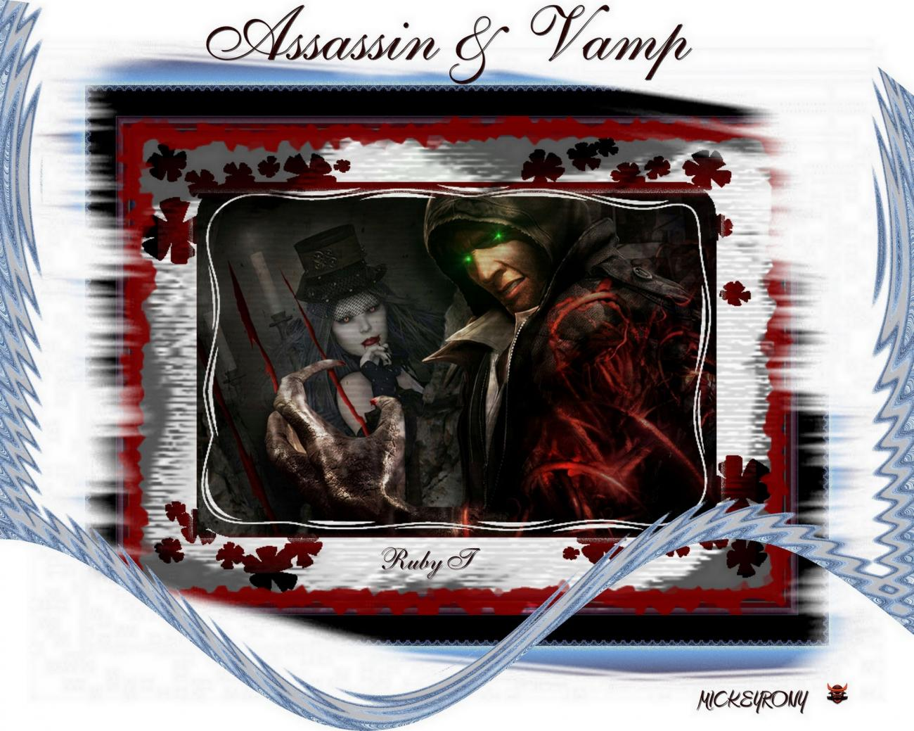 Assassin & Vamp (For Ruby T blood training)