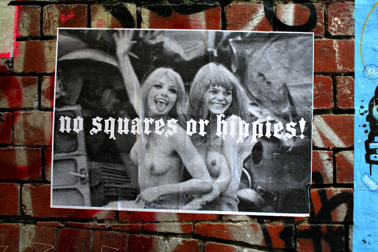 'No squares or hippies'!