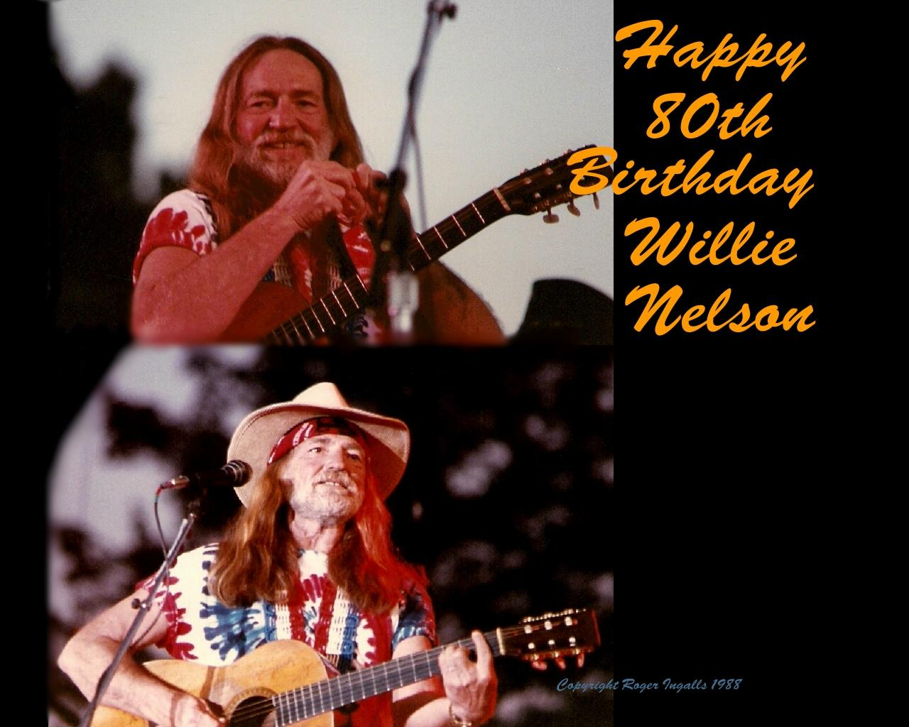 Happy 80th Birthday Willie Nelson