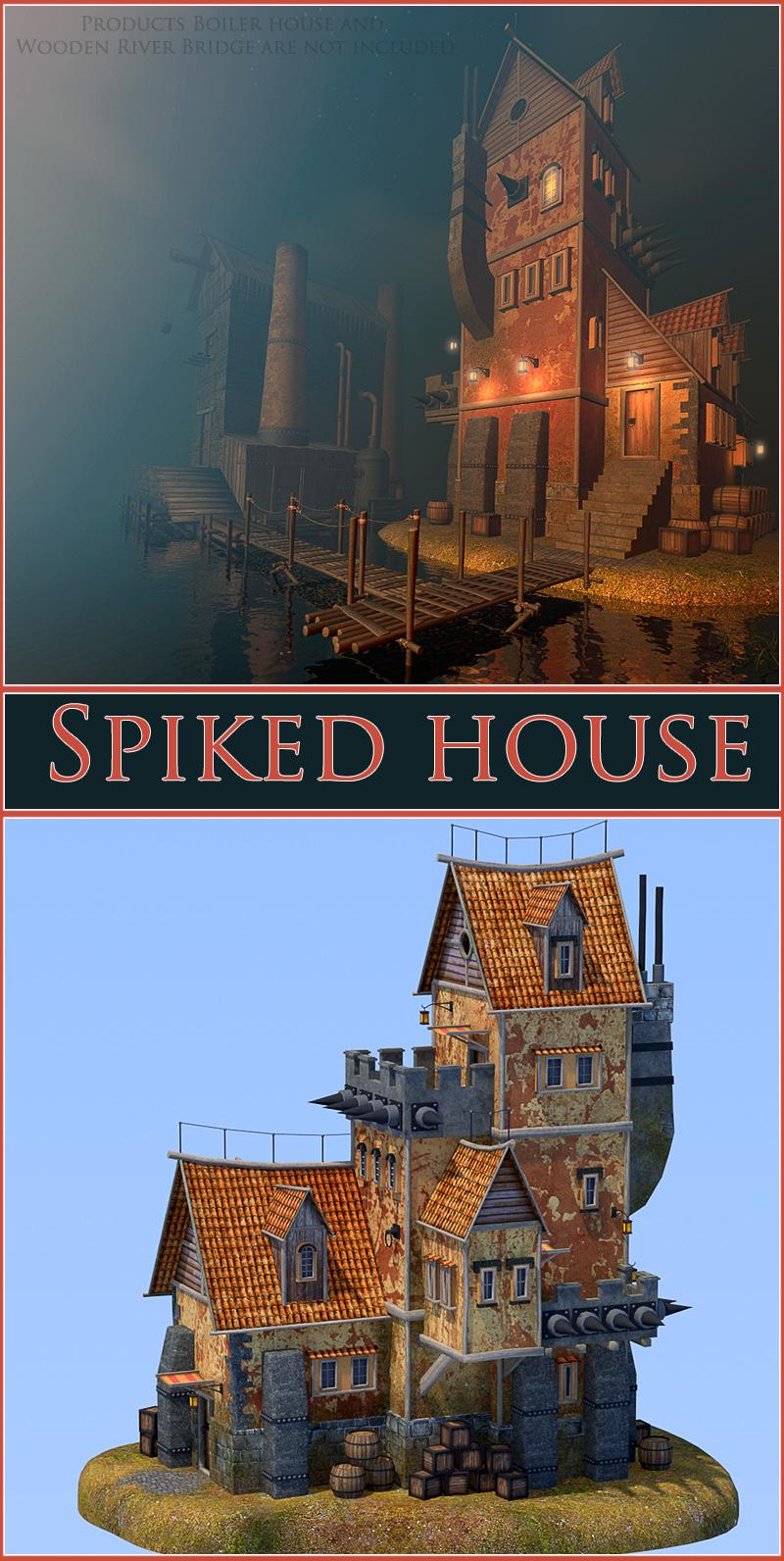 Spiked-house