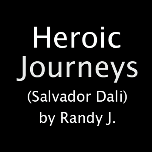 Heroic Journeys (Salvador Dali)