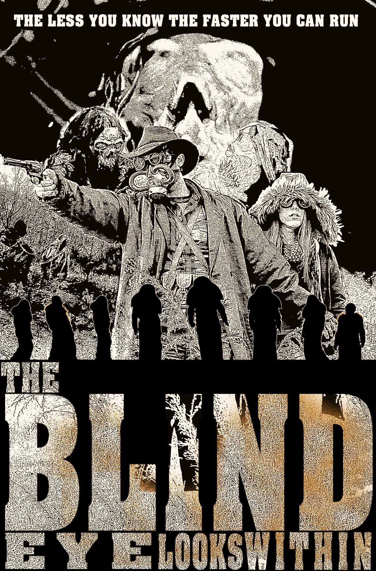 The Blind Eye Looks Within One Sheet
