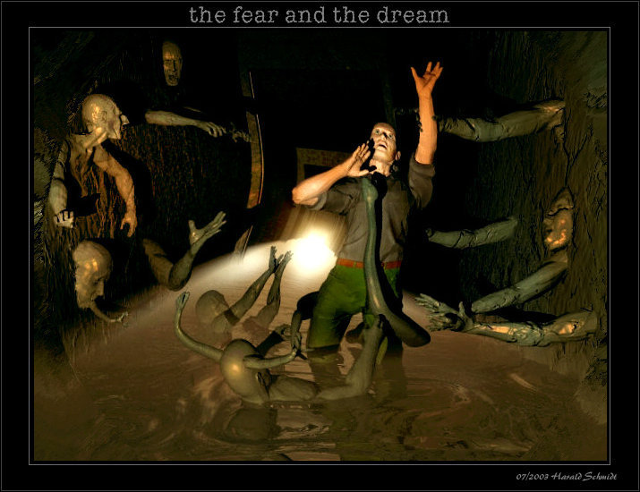 the fear and the dream